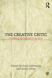 The Creative Critic: Writing as/about Practice