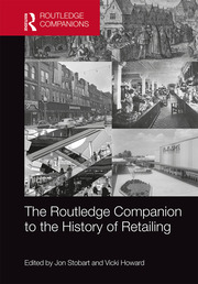 The Routledge Companion to the History of Retailing