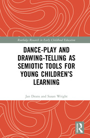 Dance-Play and Drawing-Telling as Semiotic Tools for Young Children's Learning