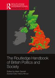 The Routledge Handbook of British Politics and Society
