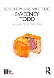 Sondheim and Wheeler's Sweeney Todd