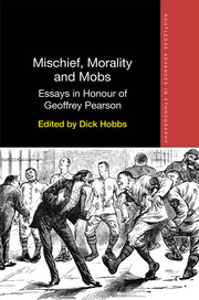 Mischief, Morality and Mobs: Essays in Honour of Geoffrey Pearson