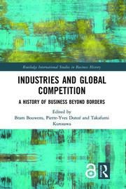 Industries and Global Competition: A History of Business Beyond Borders