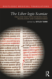 The Liber legis Scaniae: The Latin Text with Introduction, Translation and Commentaries