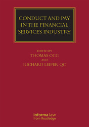 Conduct and Pay in the Financial Services Industry: The regulation of individuals