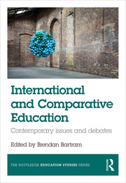 International and Comparative Education: Contemporary Issues and Debates