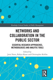 Networks and Collaboration in the Public Sector: Essential research approaches, methodologies and analytic tools