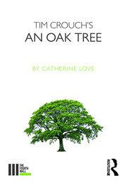 Tim Crouch's An Oak Tree
