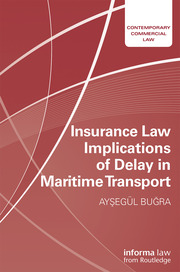 Insurance Law Implications of Delay in Maritime Transport