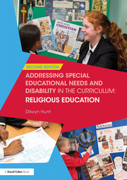 Addressing Special Educational Needs and Disability in the Curriculum: Religious Education