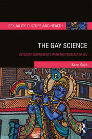 The Gay Science: Intimate Experiments with the Problem of HIV