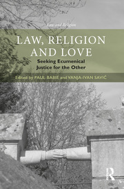 Law, Religion and Love: Seeking Ecumenical Justice for the Other