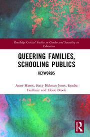 Queering Families, Schooling Publics: Keywords