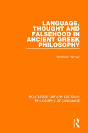 Language, Thought and Falsehood in Ancient Greek Philosophy