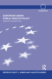 European Union Public Health Policy: Regional and global trends