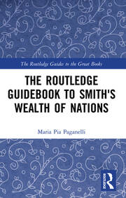 The Routledge Guidebook to Smith's Wealth of Nations
