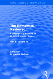 The Romantics Reviewed: Contemporary Reviews of British Romantic Writers. Part B: Byron and Regency Society poets - Volume III