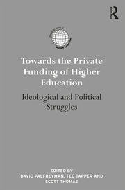 Towards the Private Funding of Higher Education: Ideological and Political Struggles