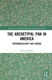 The Archetypal Pan in America: Hypermasculinity and Terror