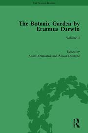 The Botanic Garden by Erasmus Darwin: Volume II