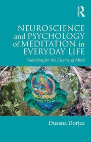 Featured Title - Neuroscience and Psychology of Meditation in Everyday Life - 1st Edition book cover