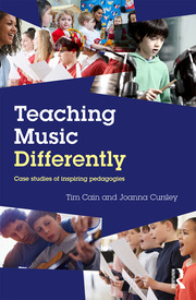 Teaching Music Differently; Cain and Cursley