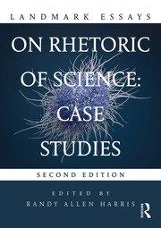 Landmark Essays on Rhetoric of Science: Case Studies