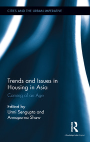 Trends and Issues in Housing in Asia: Coming of an Age