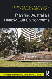 Planning Australia's Healthy Built Environments