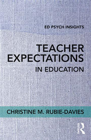 Teacher Expectations in Education *Rubie-Davies* - 1st Edition book cover