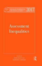 World Yearbook of Education 2017: Assessment Inequalities