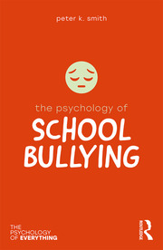 The Psychology of School Bullying