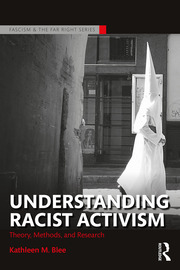 Understanding Racist Activism: Theory, Methods, and Research