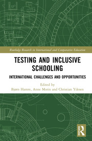 Testing and Inclusive Schooling: International Challenges and Opportunities