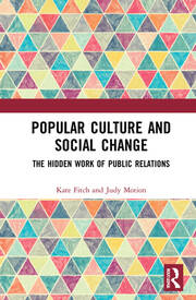 Popular culture and social change: The hidden work of public relations