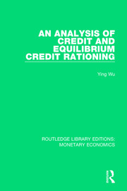 An Analysis of Credit and Equilibrium Credit Rationing