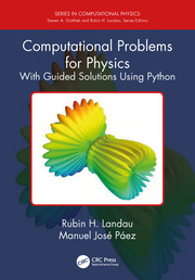Computational Problems for Physics: With Guided Solutions Using Python