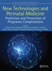 New Technologies and Perinatal Medicine: Prediction and Prevention of Pregnancy Complications