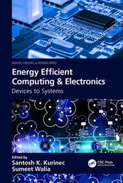 Energy Efficient Computing & Electronics: Devices to Systems