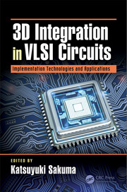 3D Integration in VLSI Circuits: Implementation Technologies and Applications