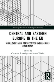 Central and Eastern Europe in the EU: Challenges and Perspectives Under Crisis Conditions