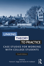 Linking Theory to Practice, 4e *Stage & Hubbard* - 1st Edition book cover