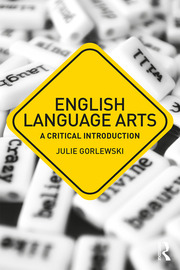 English Language Arts: A Critical Introduction