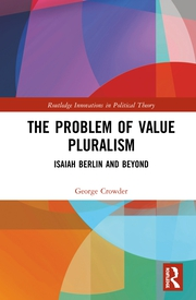 The Problem of Value Pluralism: Isaiah Berlin and Beyond