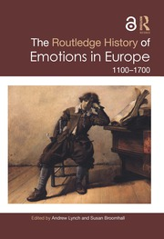 The Routledge History of Emotions in Europe: 1100-1700