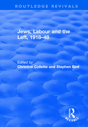 Jews, Labour and the Left, 1918-48