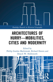 Architectures of Hurry—Mobilities, Cities and Modernity