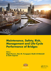 Maintenance, Safety, Risk, Management and Life-Cycle Performance of Bridges: Proceedings of the Ninth International Conference on Bridge Maintenance, Safety and Management (IABMAS 2018), 9-13 July 2018, Melbourne, Australia