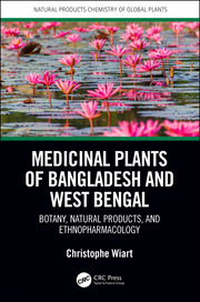 Medicinal Plants of Bangladesh and West Bengal: Botany, Natural Products, & Ethnopharmacology