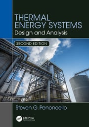 Thermal Energy Systems: Design and Analysis, Second Edition